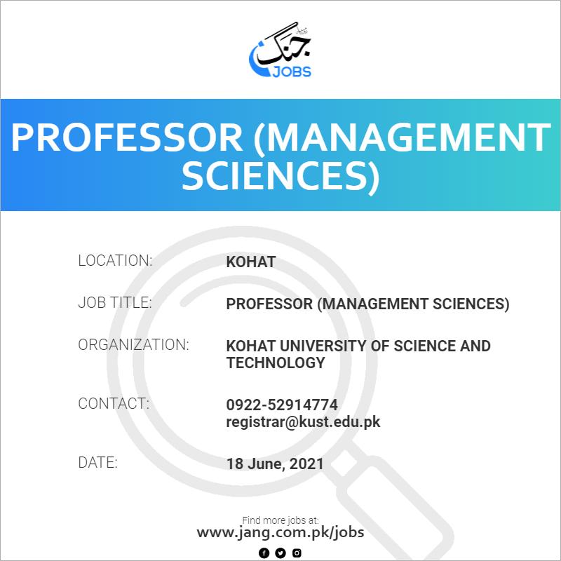 Professor (Management Sciences)
