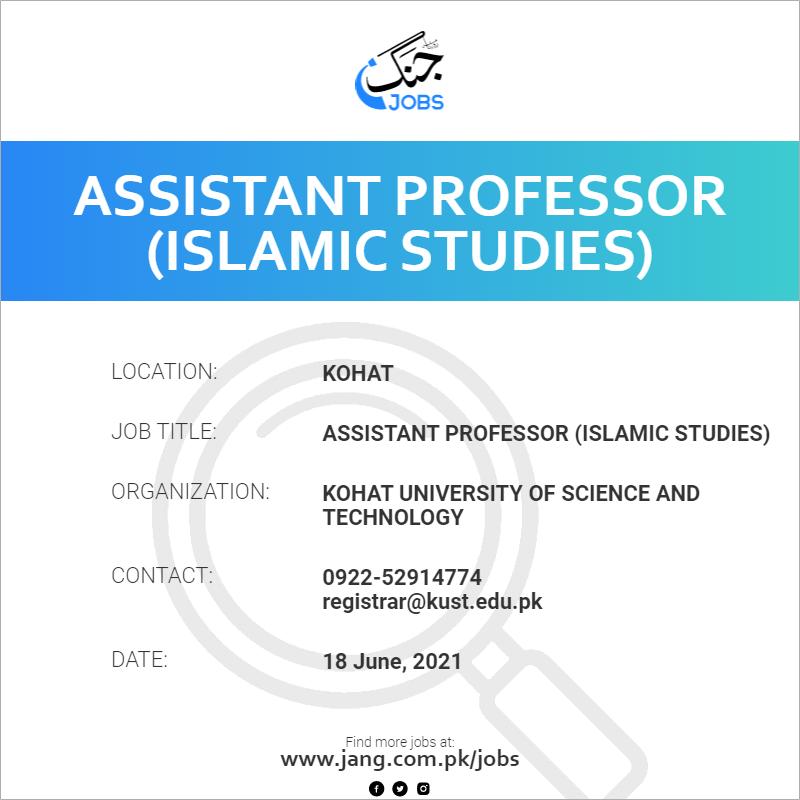 Assistant Professor (Islamic Studies)