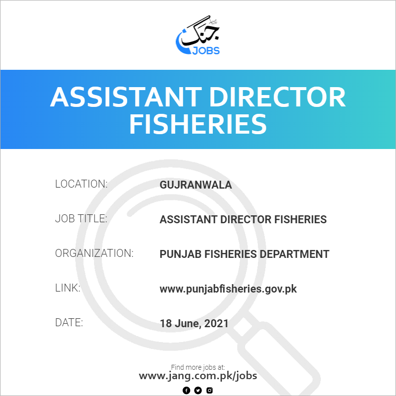 Assistant Director Fisheries