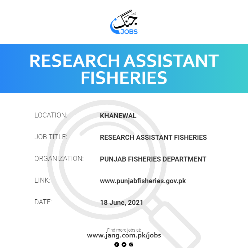 Research Assistant Fisheries