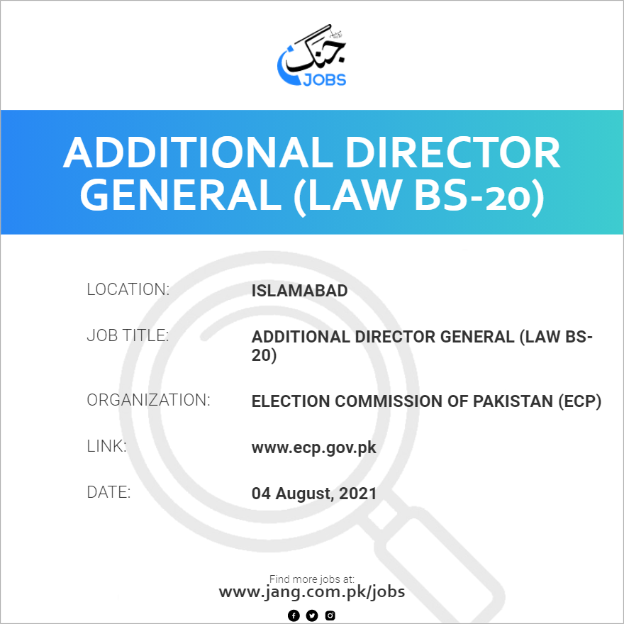 Additional Director General (Law BS-20)
