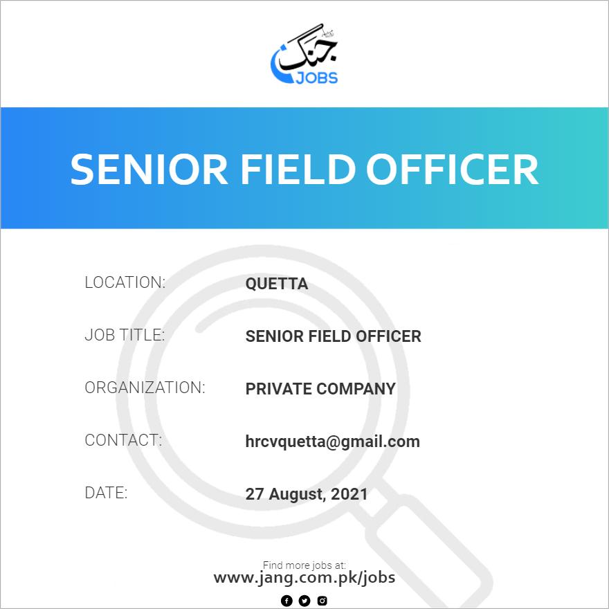 Senior Field Officer