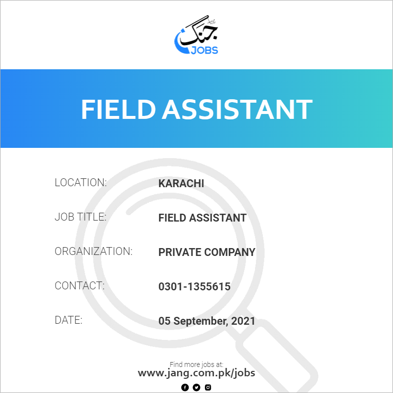 Field Assistant