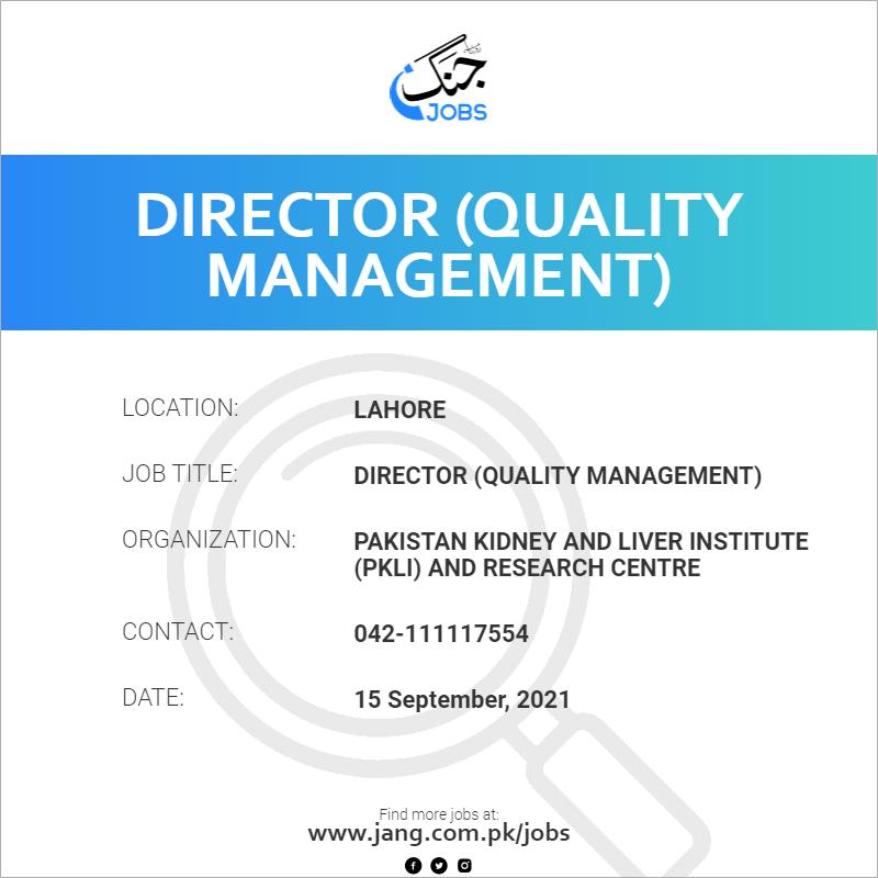 Director (Quality Management)