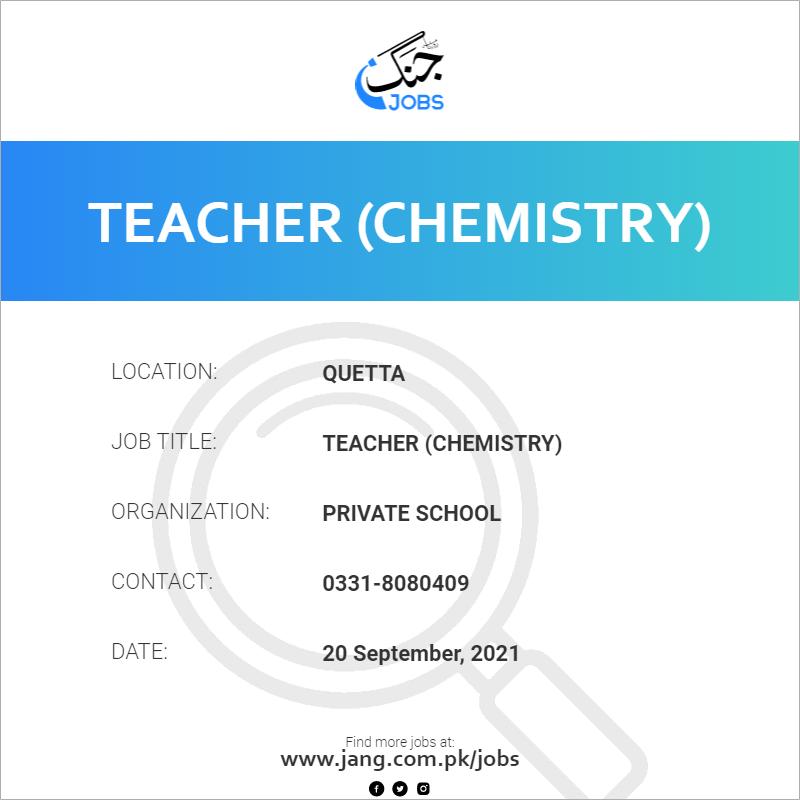 Teacher (Chemistry)
