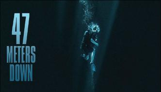 Hollywood Thriller Film 47 Meters Down New Trailer Released