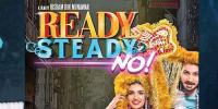 Ready Steady No Release 19 July