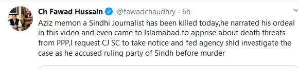 چیف جسٹس صحافی کے قتل کا نوٹس لیں، فواد چوہدری