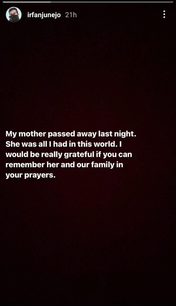 Irfan Junejo's mother passed away